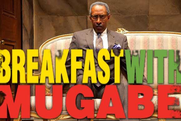 Breakfast With Mugabe